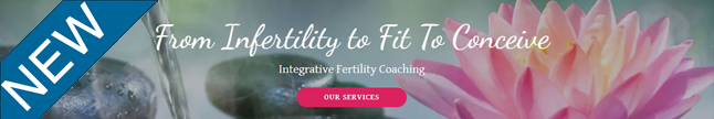 Introducing Fit To Conceive - Improving fertility naturally